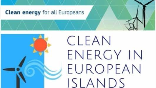 Υποβολή προτάσεων στο πλαίσιο της Πρωτοβουλίας «Καθαρή Ενέργεια για τα Ευρωπαϊκά Νησιά»